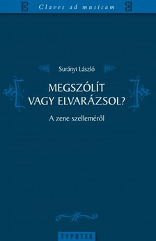 Surányi László - Megszólít vagy elvarázsol?  [eKönyv: pdf]