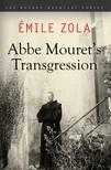 ÉMILE ZOLA - Abbe Mouret's Transgression [eKönyv: epub, mobi]