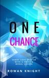 Knight Rowan - One Chance [eKönyv: epub,  mobi]