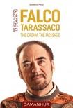 Pesco Stambecco - Falco Tarassaco - The Dream, The Message [eKönyv: epub, mobi]