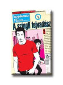 Evanovich, Janet - A SZINGLI FEJVADÁSZ 2. - STEPHANIE PLUM REGÉNYEK