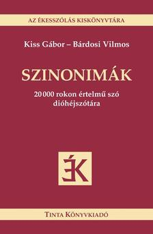 - SZINONIMÁK - AZ ÉKESSZÓLÁS KISKÖNYVTÁRA -