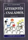 GOLDENBERG, H.& I. - ÁTTEKINTÉS A CSALÁDRÓL - HARMADIK KÖTET - CSALÁDTERÁPIÁS SOROZAT