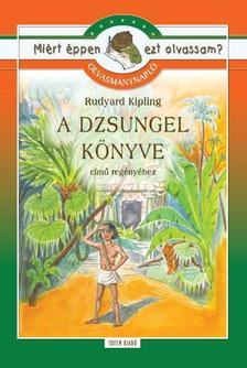 - Olvasmánynapló Rudyard Kipling: A dzsungel könyve című regényéhez