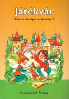 - 98538/D JÁTÉKVÁR DIFFERENCIÁLÓ KÉPES OLVASÓKÖNYV 2.