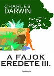 Charles Darwin - A fajok eredete III. kötet [eKönyv: epub,  mobi]