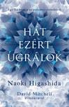 NAOKI HIGASHIDA - Hát ezért ugrálok - Egy fiú hangja az autizmus csöndjéből  [eKönyv: epub, mobi]<!--span style='font-size:10px;'>(G)</span-->