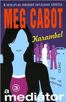 Cabot, Meg - KARAMBOL - A MEDIÁTOR 3. - TÖK JÓ KÖNYVEK