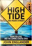 Englander, John - Hide Tide on Main Street [antikvár]