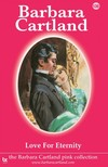 Barbara Cartland - Love for Eternity [eKönyv: epub,  mobi]
