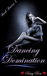 Rose Daisy - Dancing Domination [eKönyv: epub,  mobi]