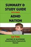 Tang Lee - Summary & Study Guide - ADHD Nation [eKönyv: epub, mobi]