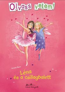 Amelie Benn - Léna és a csillagbalett - Olvass velem!