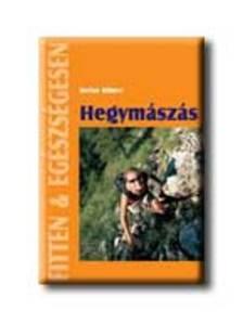 WINTER, STEFAN - HEGYMÁSZÁS - FITTEN & EGÉSZSÉGESEN