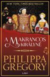 Philippa Gregory - A makrancos királyné<!--span style='font-size:10px;'>(G)</span-->