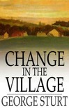 Sturt George - Change in the Village [eKönyv: epub,  mobi]