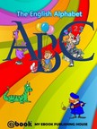 House My Ebook Publishing - ABC - The English Alphabet [eKönyv: epub,  mobi]