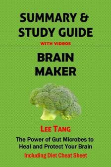 Tang Lee - Summary & Study Guide - Brain Maker [eKönyv: epub, mobi]