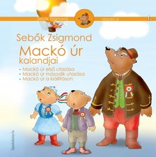 Sebők Zsigmond - Mackó úr kalandjai I. kötet [eKönyv: epub, mobi]