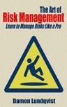 Lundqvist Damon - The Art of Risk Management [eKönyv: epub, mobi]