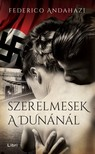 Federico Andahazi - Szerelmesek a Dunánál [eKönyv: epub, mobi]