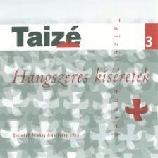 HANGSZERES KÍSÉRETEK 3. CD TAIZÉI ÉNEKEK