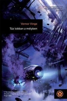 Vernor Vinge - Tűz lobban a mélyben [eKönyv: epub, mobi]