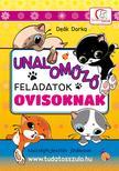 Deák Dorka - UNALOMŰZŐ FELADATOK OVISOKNAK