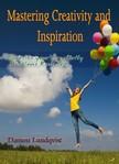 Lundqvist Damon - Mastering Creativity and Inspiration [eKönyv: epub, mobi]