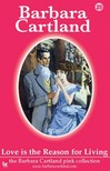 Barbara Cartland - Love Is The Reason For Living [eKönyv: epub,  mobi]