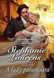 Stephanie Laurens - A lady parancsára<!--span style='font-size:10px;'>(G)</span-->