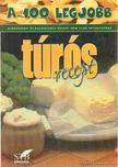 Lurz Gerda - A 100 legjobb túrós recept [antikvár]