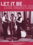 LENNON, J. - McCARTNEY, P. - LET IT BE FOR PIANO / VOCAL / GUITAR - THE BEATLES