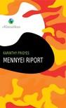 Karinthy Frigyes - Mennyei riport [eKönyv: epub, mobi]<!--span style='font-size:10px;'>(G)</span-->