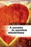 MARC GAFNI - A szeretet és szerelem misztériuma [eKönyv: epub,  mobi]