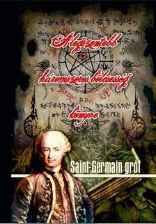 Saint Germain gróf - A legszentebb háromszoros bölcsesség könyve