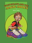 Addey Ibiere - Wonderland and the Magic Shoes [eKönyv: epub,  mobi]