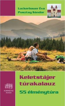 Luckerbauer Éva - Pusztay Sándor - Keletstájer túrakalauz