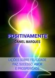 Marques Daniel - Positivamente [eKönyv: epub,  mobi]