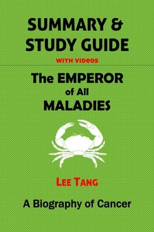 Tang Lee - Summary & Study Guide - The Emperor of All Maladies [eKönyv: epub, mobi]