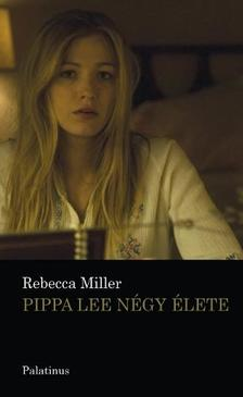 Rebecca Miller - Pippa Lee négy élete