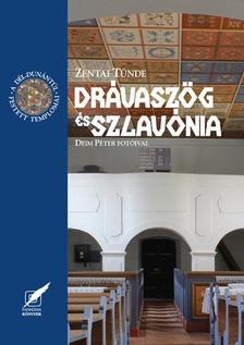 Zentai Tünde - Drávaszög és Szlavónia