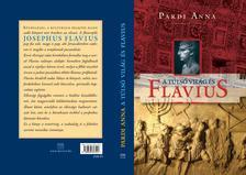 Pardi Anna - A túlsó világ - Josephus Flavius
