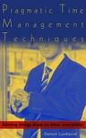 Lundqvist Damon - Pragmatic Time Management Techniques [eKönyv: epub, mobi]