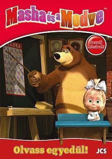 Ismeretlen - Mása és a Medve - Tanulj Másával! - Olvass egyedül!