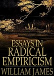 James William - Essays in Radical Empiricism [eKönyv: epub,  mobi]