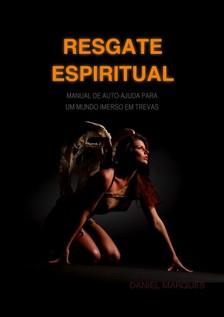 Marques Daniel - Resgate Espiritual [eKönyv: epub, mobi]