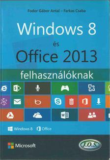 Windows 8 és Office 2013 felhasználóknak [antikvár]