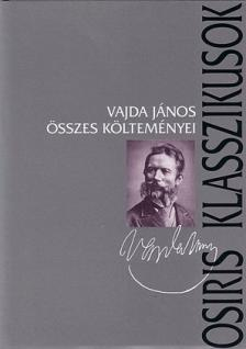 VAJDA JÁNOS - Vajda János összes költeményei