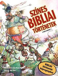 BEN ALEX - SZÍNES BIBLIAI TÖRTÉNETEK - 5 ÉVES KORTÓL (KÉPREGÉNY)
